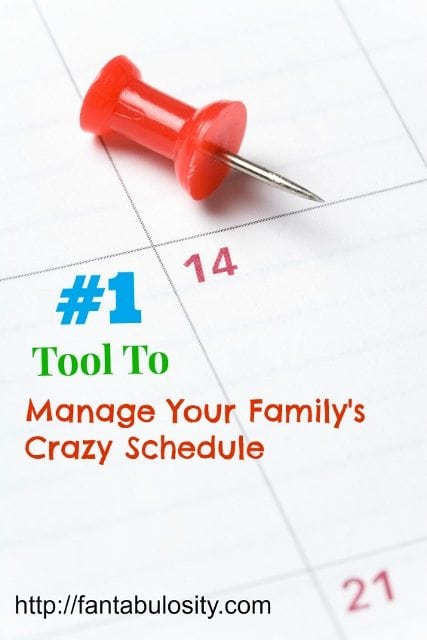 #1 Tool TO Manage Your Family's Crazy Schedule https://fantabulosity.com