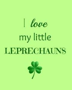 I love my little leprechauns free printable for St. Patrick's Day https://fantabulosity.com