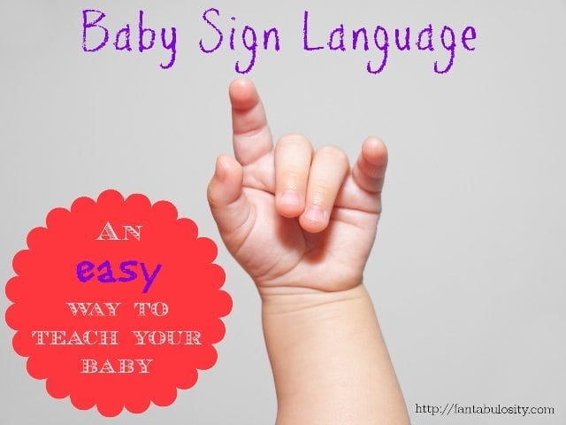 Baby Sign Language, an easy way to teach your baby!