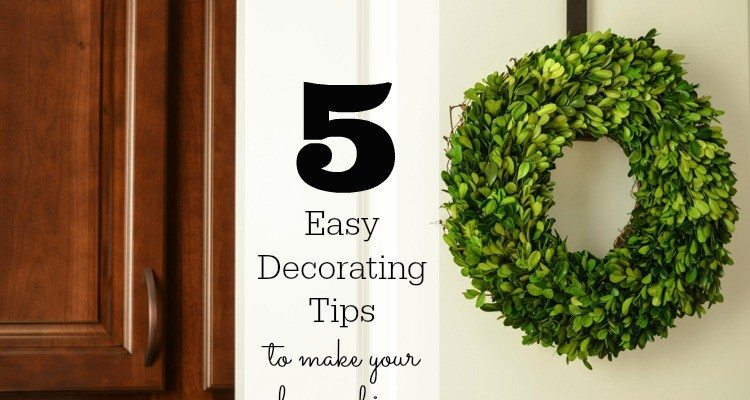 5 Easy Decorating Tips to make your Home Shine