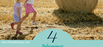 4 Takeaways to be a better Mom http://fantabulosity.com