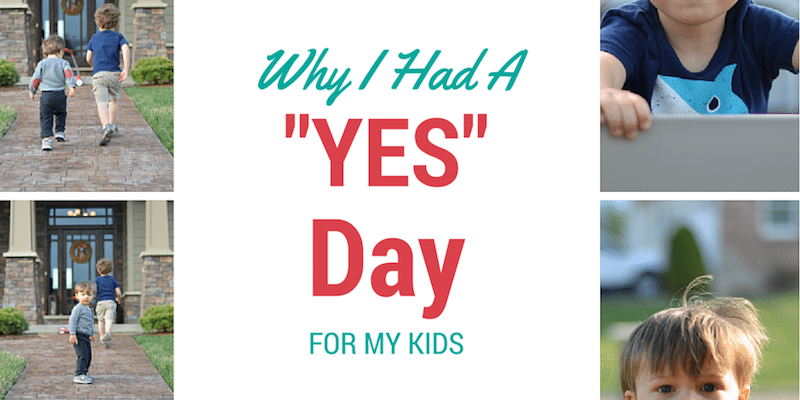 """Why I had a """"Yes Day,"""" for my Kids"""