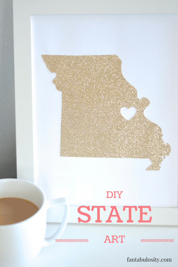 DIY State Art Gift Idea, or make it for myself! https://fantabulosity.com