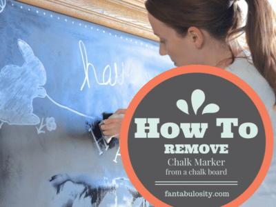 How To Remove Chalk Marker from a Chalkboard https://fantabulosity.com