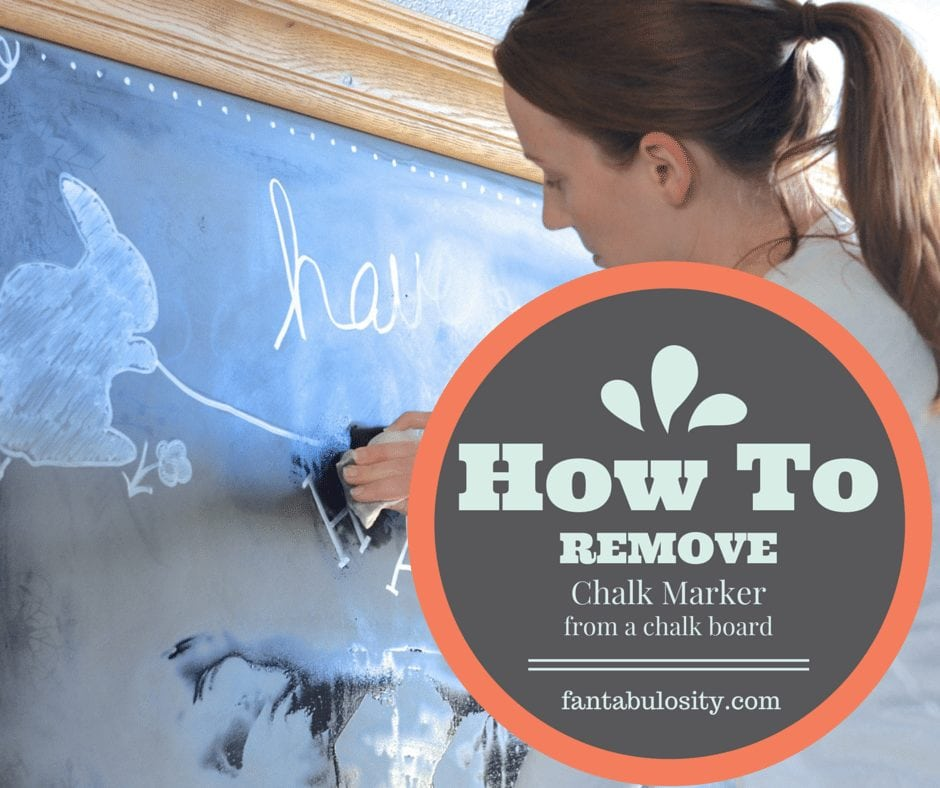 how to clean a chalkboard remove chalk marker fantabulosity