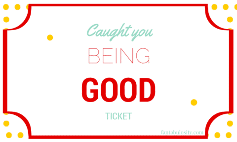 """""""Caught You Being Good,"""" Ticket! A reward idea for the kiddos! They cash their tickets in for a prize out of the treasure chest! https://fantabulosity.com"""