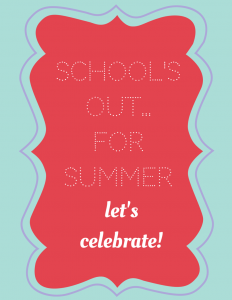 "Free Printable! ""School's Out!"""