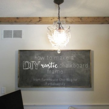 How to Make your Own DIY Rustic Chalkboard Frame https://fantabulosity.com