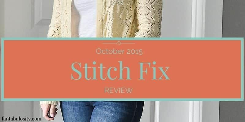 Stitch Fix Review October 2015 - Fantabulosity.com