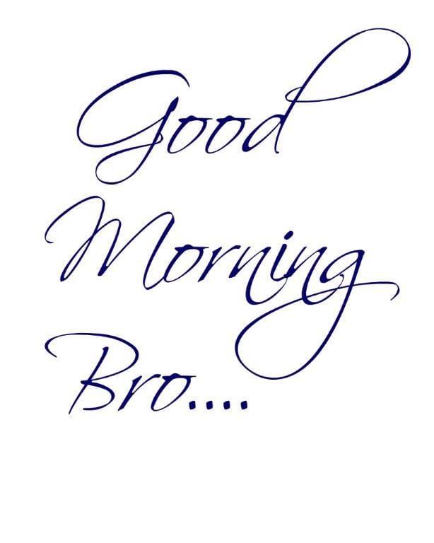 Good Morning Bro, free printable!