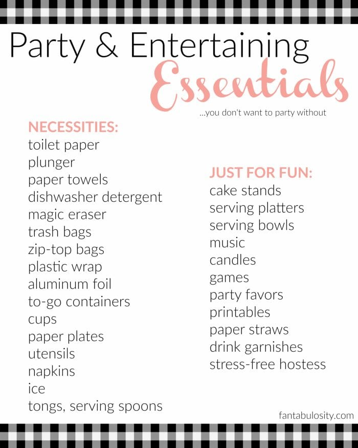 Don't host a party without this checklist of entertaining essentials