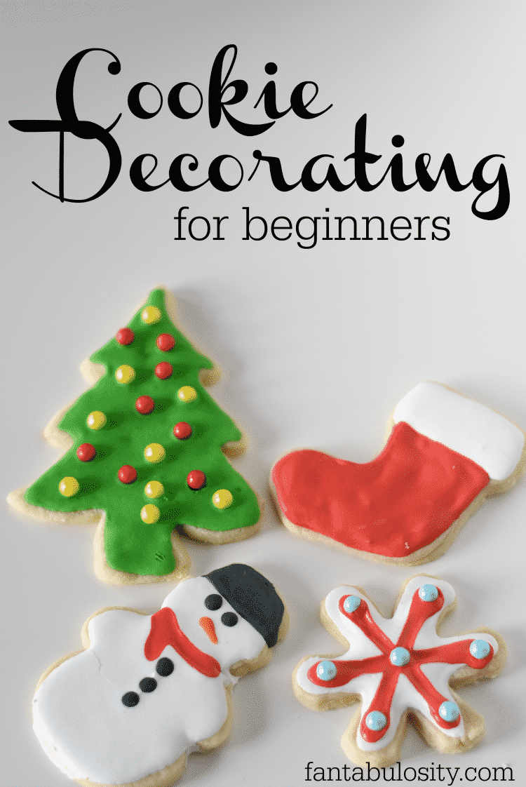 Cookie Decorating for Beginners: Royal Icing - Fantabulosity