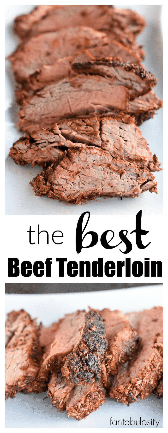Holy Cow!!! This is the BEST Beef Tenderloin Recipe around! https://fantabulosity.com