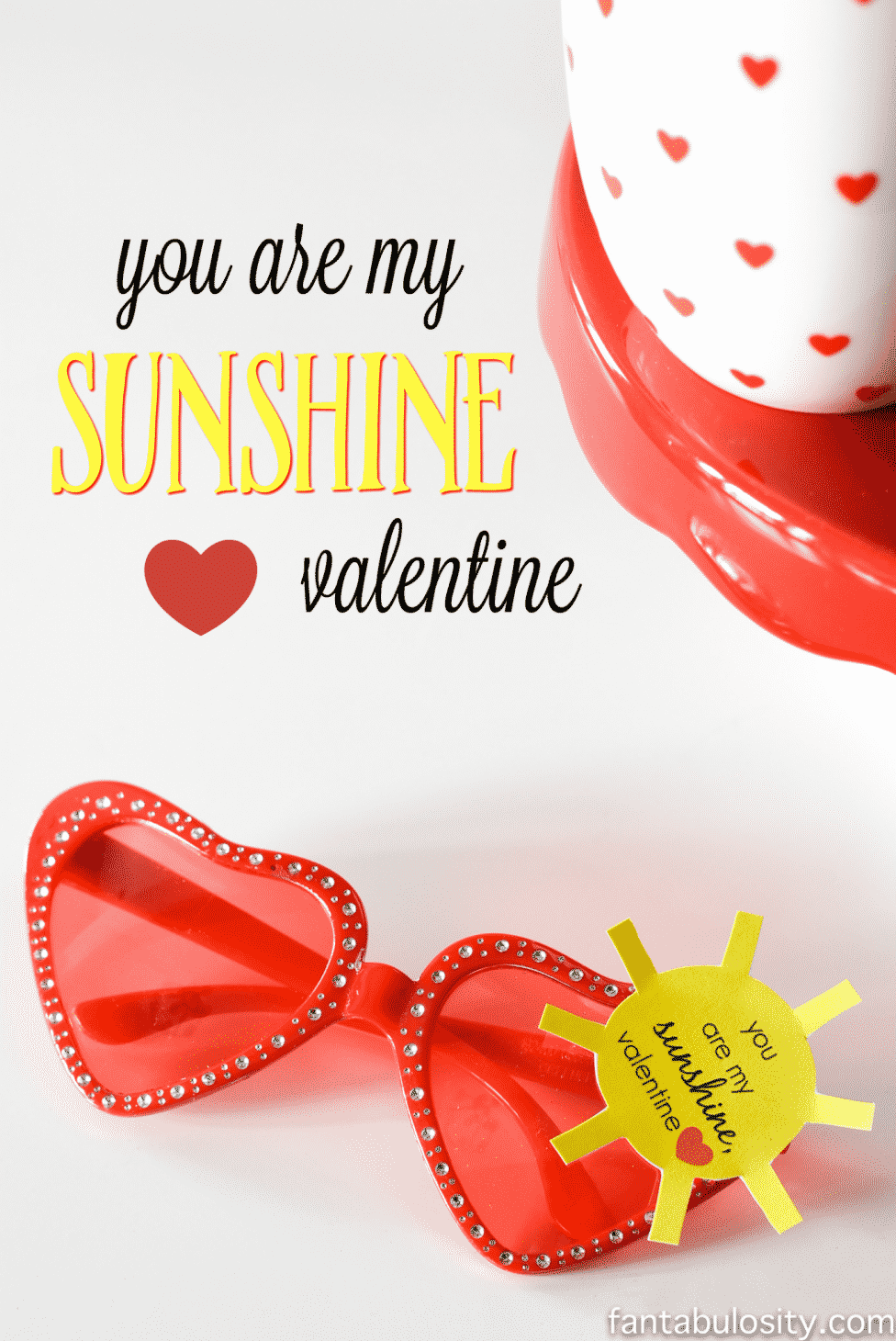"CLASSROOM VALENTINES WITH FREE PRINTABLE! ""You are my Sunshine Valentine"" Heart Sunglasses, Valentines for Classroom or classmates for preschool; non-candy, healthy idea https://fantabulosity.com"