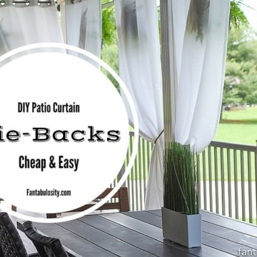 DIY Patio Curtain Tie-Backs