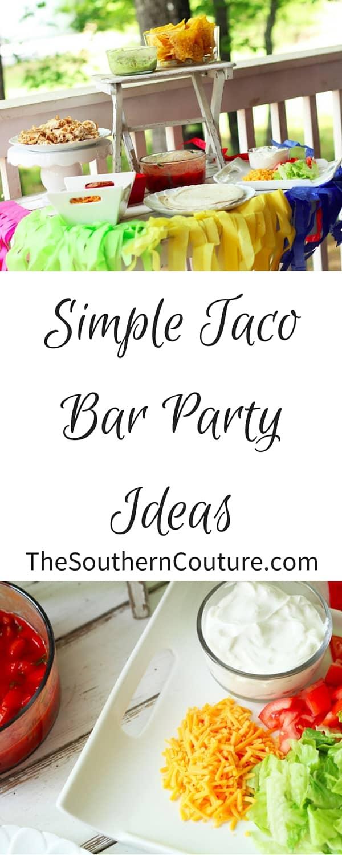 Simple Taco Bar Party Ideas