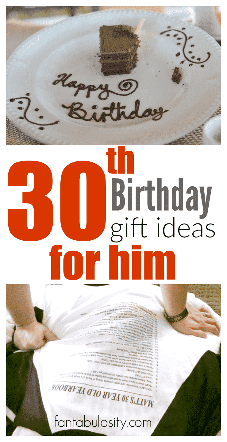 30th birthday gift ideas for him fantabulosity for 30th birthday decoration ideas for her