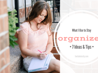 What I use to stay organized. Tips and tricks
