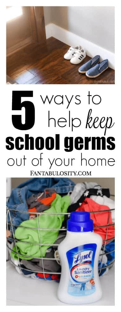 5 Ways to Help Keep School Germs out of Your Home - Fantabulosity.com
