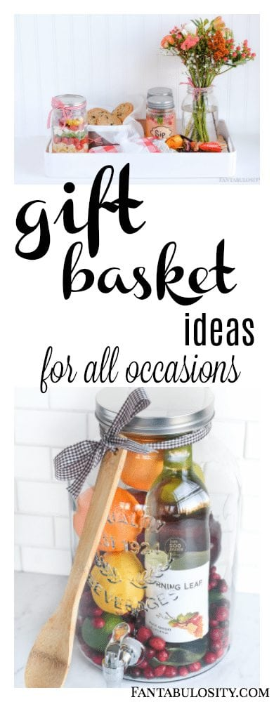 Gift Basket Ideas for all occasions Fantabulosity.com