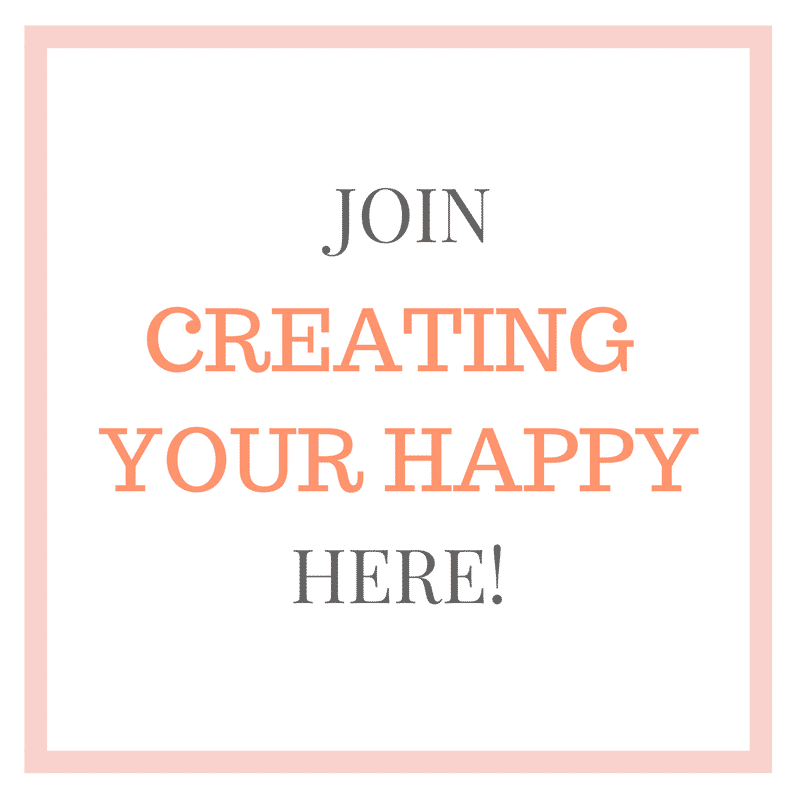 JOIN CREATING YOUR HAPPY
