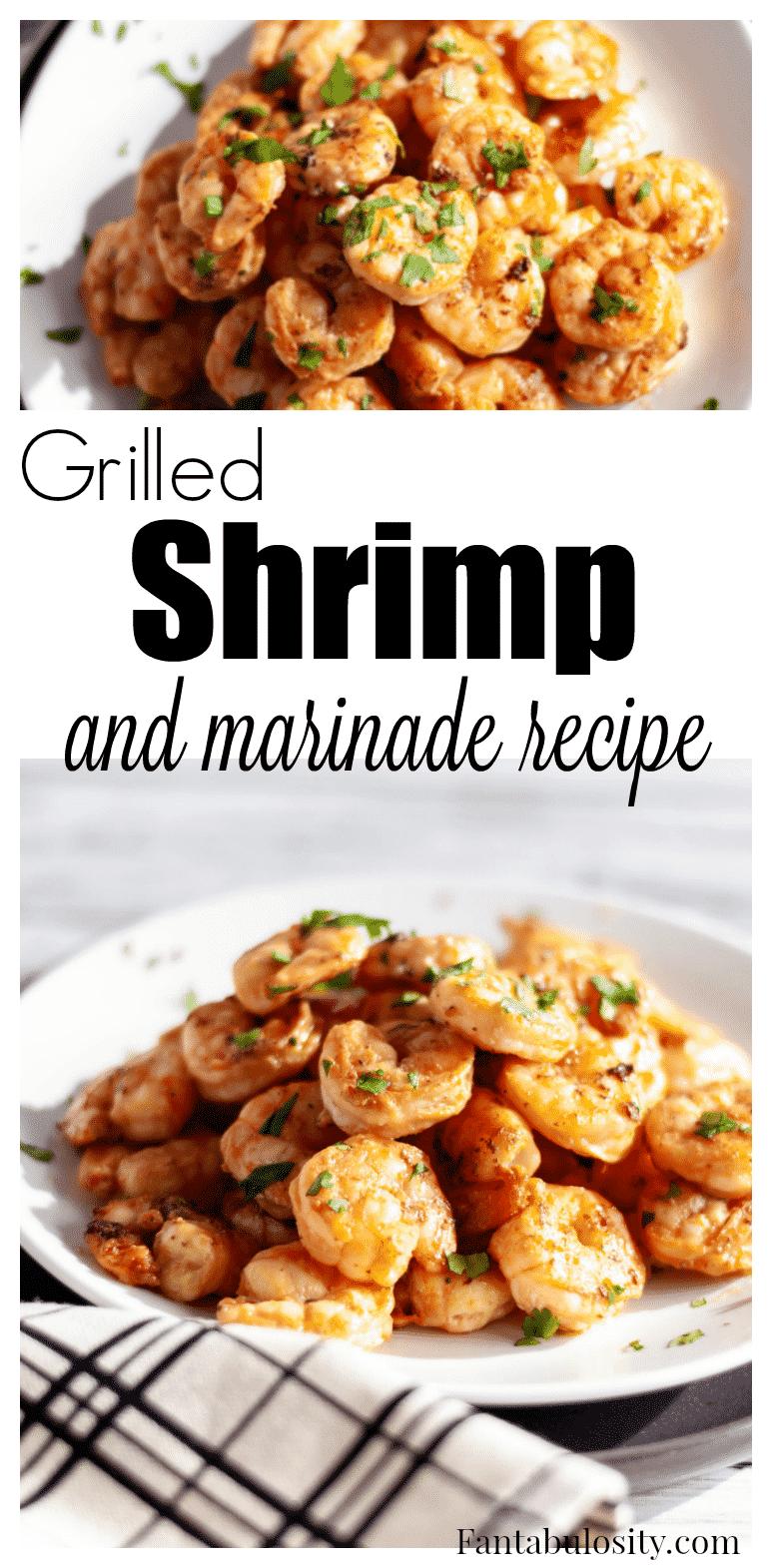 Grilled Shrimp Marinade Recipe - easy for shrimp on skewers
