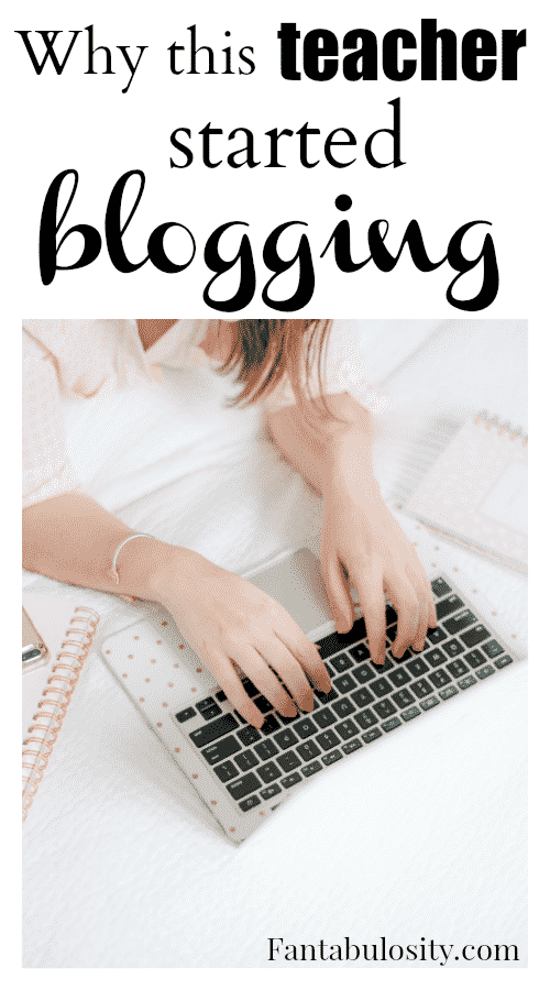 why this teacher started blogging