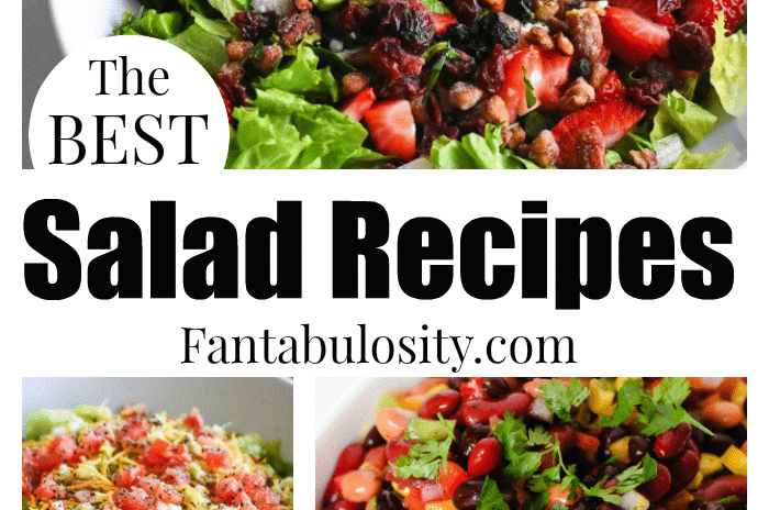 These are the BEST Salad recipes - and so easy!