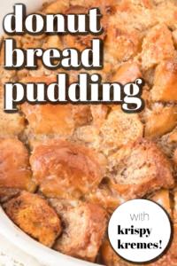 easy donut bread pudding recipe with krispy kremes