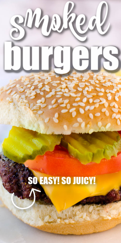 Smoked Burgers - How to Cook Juicy Burgers