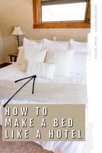 How to Make a Bed like a Designer or Hotel (with arrow pointing at pillows)